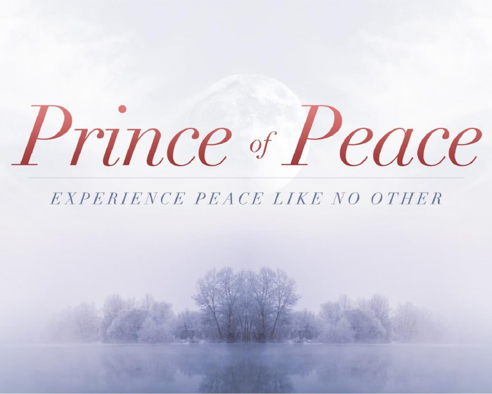 The Names of Jesus: Prince of Peace